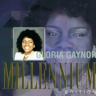 Gloria Gaynor - Millennium Edition