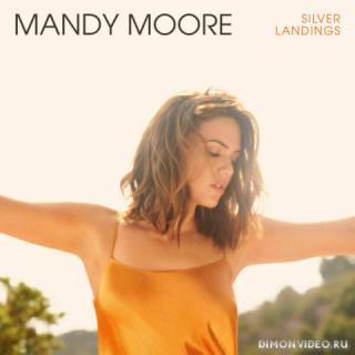 Mandy Moore - Silver Landings (2020)