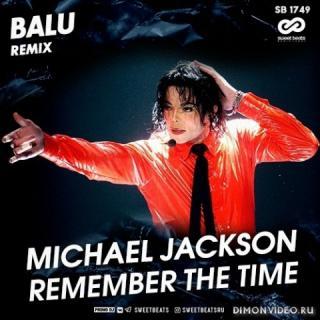 Michael Jackson - Remember The Time (Balu Radio Edit)