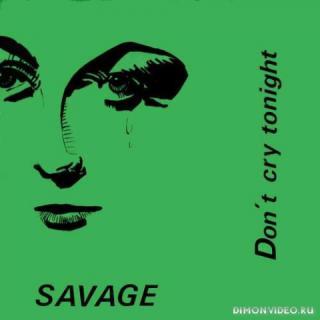 Savage - Dont Cry Tonight (Disco Voyagel Dj Remix)