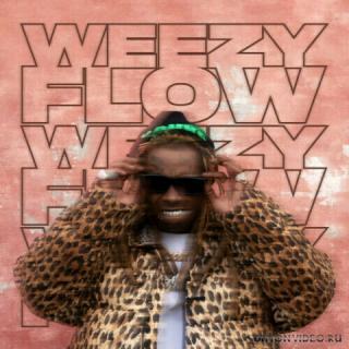 Lil Wayne - Weezy Flow