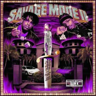 21 Savage and Metro Boomin - SAVAGE MODE II [CHOPPED NOT SLOPPED] (2CD) (2020)