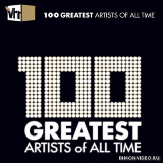 VA - VH1 100 Greatest Artists of All Time (2CD)