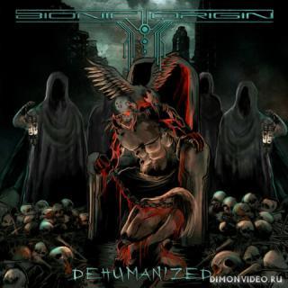 Bionic Origin - Dehumanized (2020)