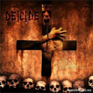 Deicide - The Stench Of Redemption (2006)