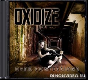 Oxidize - Dark Confessions (2020)