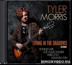 Tyler Morris - Living in the Shadows (2020)