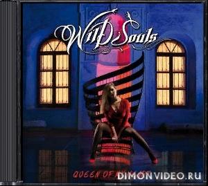 Wild Souls - Queen of My Heart (2020)
