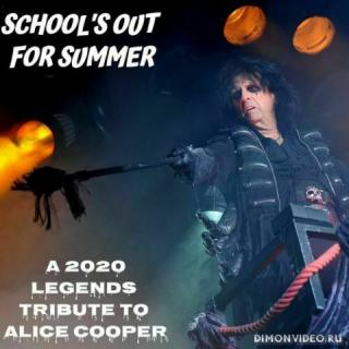 VA - School's Out For Summer: A 2020 Legends Tribute To Alice Cooper
