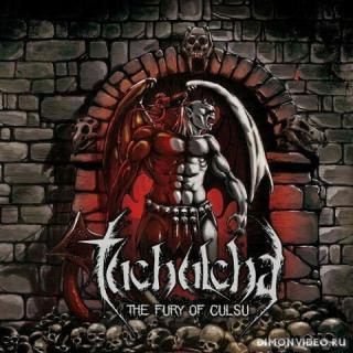 Tuchulcha - The Fury Of Culsu (2015)