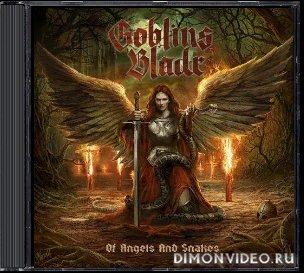 Goblins Blade - Of Angels And Snakes (2020)