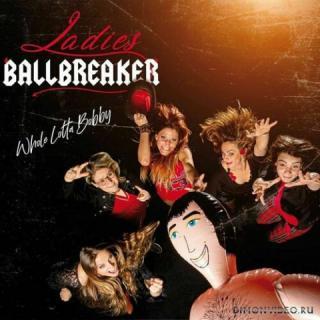 Ladies Ballbreaker (Female AC/DC cover band) - Whole Lotta Bobby (2020)