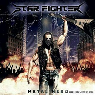 Star Fighter - Metal Hero (2020)