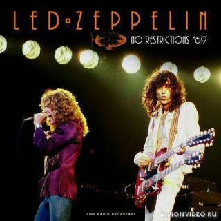 Led Zeppelin - No Restrictions '69 (live)