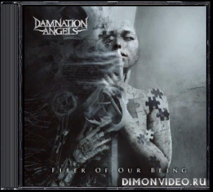 Damnation Angels - Fiber of Our Being (2020)