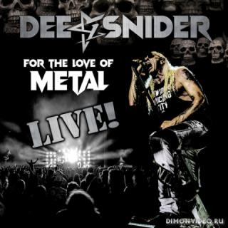 Dee Snider - For the Love of Metal [Live] (2020)