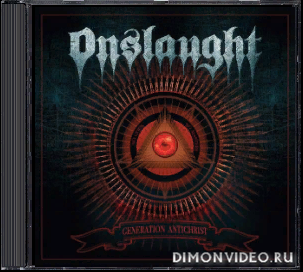 Onslaught - Generation Antichrist (Japanese Edition) (2020)