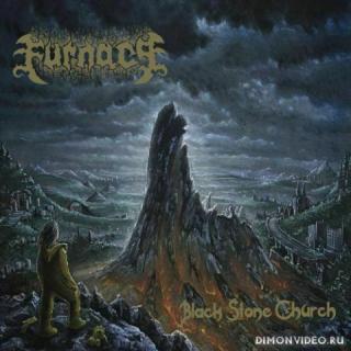 Furnace - Black Stone Church (2020)