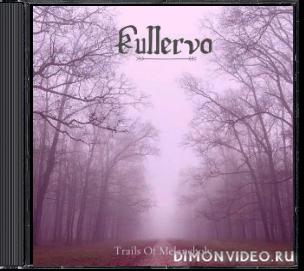 Kullervo - Trails of Melancholy (2020)