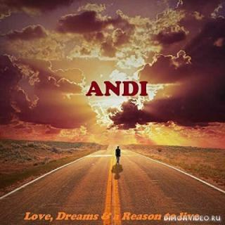 Andi - Love Dreams & A Reason To Live (2020)