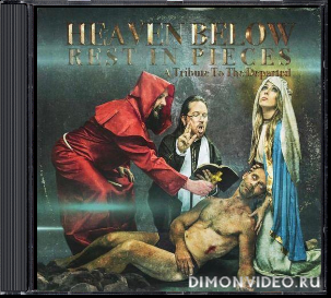 Heaven Below - Rest In Pieces: A Tribute To The Departed (2020)