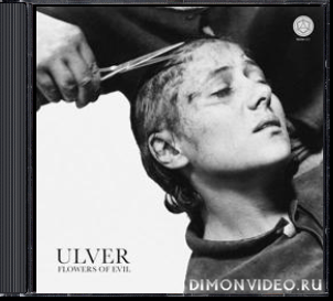 Ulver - Flowers of Evil (2020)