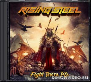 Rising Steel - Fight Them All (2020)