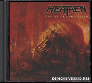 Heathen - Empire Of The Blind (2020)