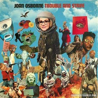 Joan Osborne • Trouble And Strife (2020)