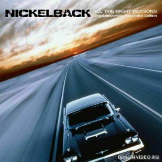 Nickelback - All The Right Reasons (15th Anniversary Expanded Edition) (2020)