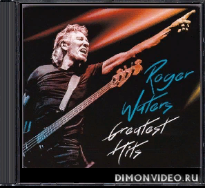 Roger Waters - Greatest Hits (Compilation) (2CD) (2018)