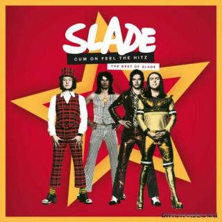 Slade - Cum On Feel The Hitz - The Best Of Slade [Compilation] (2020)