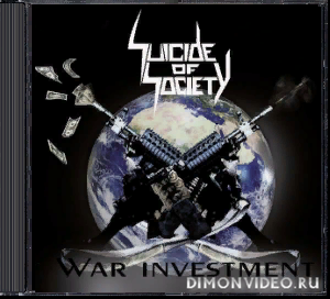 Suicide Of Society - War Investment (2020)