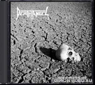 Death Angel - Under Pressure (EP) (2020)