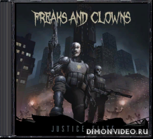 Freaks And Clowns - Justice Elite (2020)