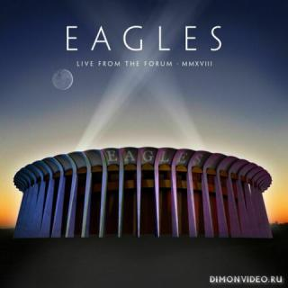 Eagles - Live From The Forum MMXVIII (2020) (2CD)