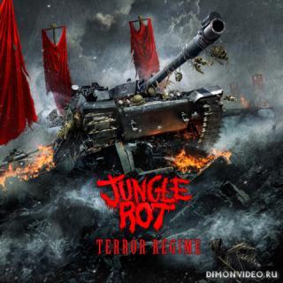 Jungle Rot - Terror Regime (2013)