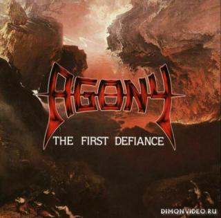 Agony - The First Defiance (1988)