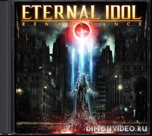 Eternal Idol - Renaissance (Japanese Edition) (2020)