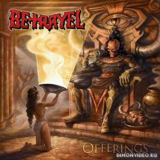 Betrayel - Offerings (2020)