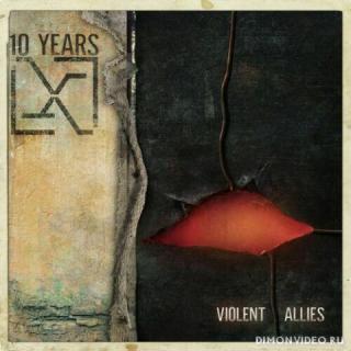 10 Years - Violent Allies (2020)
