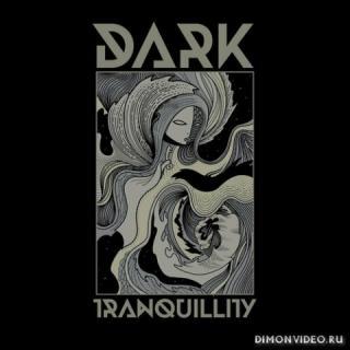 Dark Tranquillity - (2CD) (Remasters) (2021)