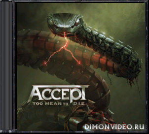 Accept - Too Mean To Die (Limited Edition) (2021)