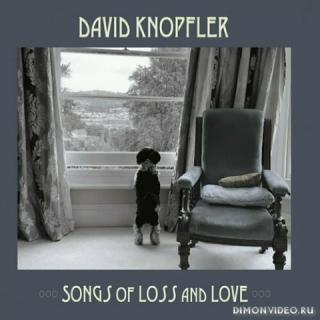 David Knopfler - Songs Of Loss And Love (2020)