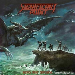 Significant Point - Into The Storm (2021)