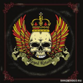 Royal Rebels - Royal Rebels (2021)