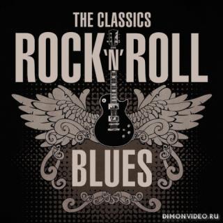 VA - The Classics Rock 'n' Roll Blues (2021)