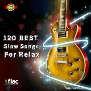 VA - 120 Best Slow Songs For Relax [Blues] (2021)