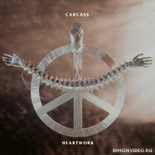 Carcass - Heartwork (Ultimate Edition) (Remastered) (2021)