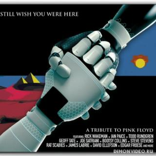 Various Artists - Still Wish You Were Here - A Tribute To Pink Floyd (2021)